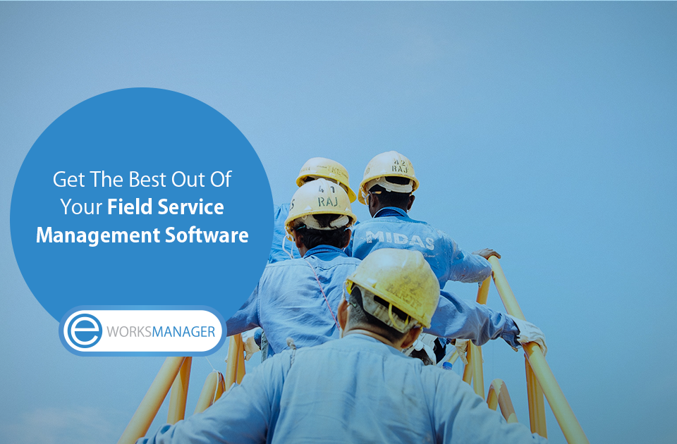 5 Ways Field Service Management Software Can Help Your Business