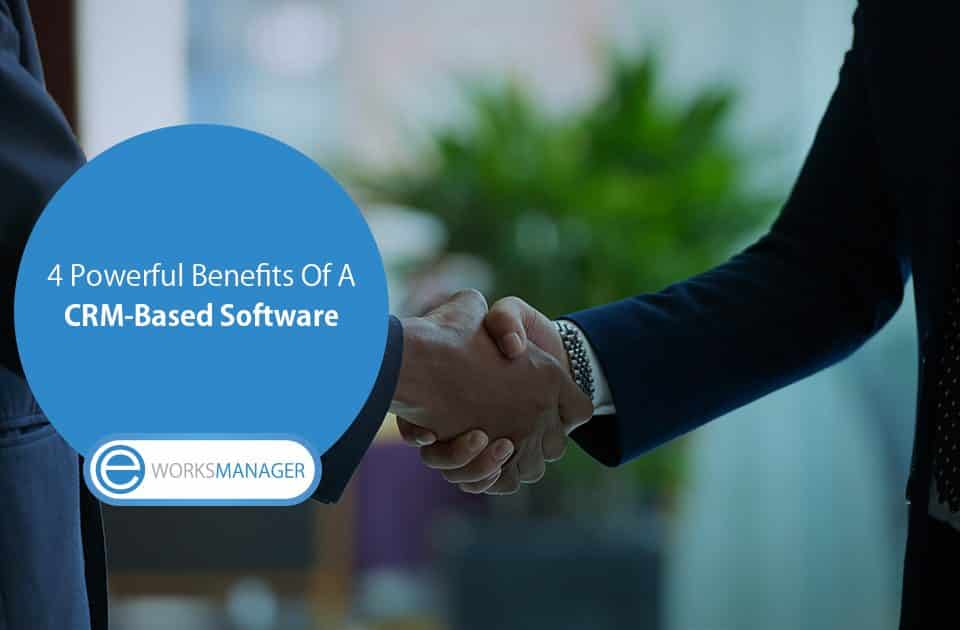 Major Benefits Of A CRM Software