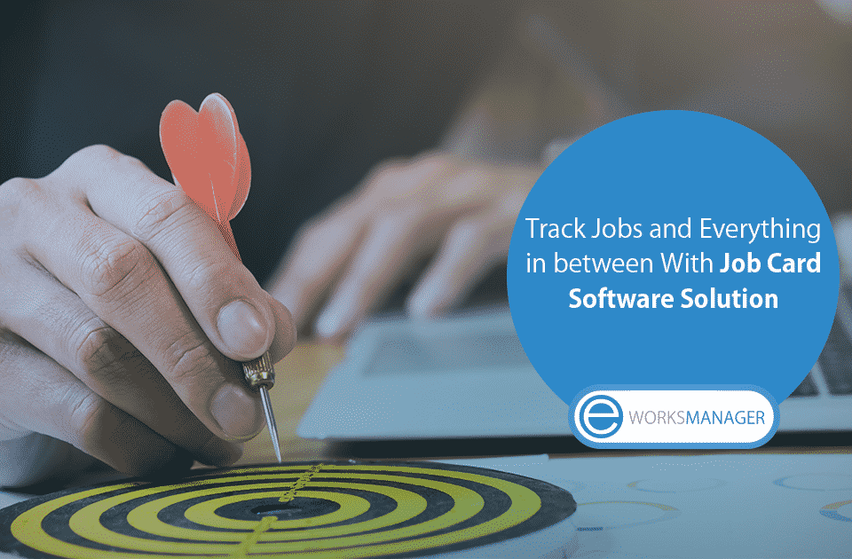 Track Jobs and Everything in between With Job Card Software Solution