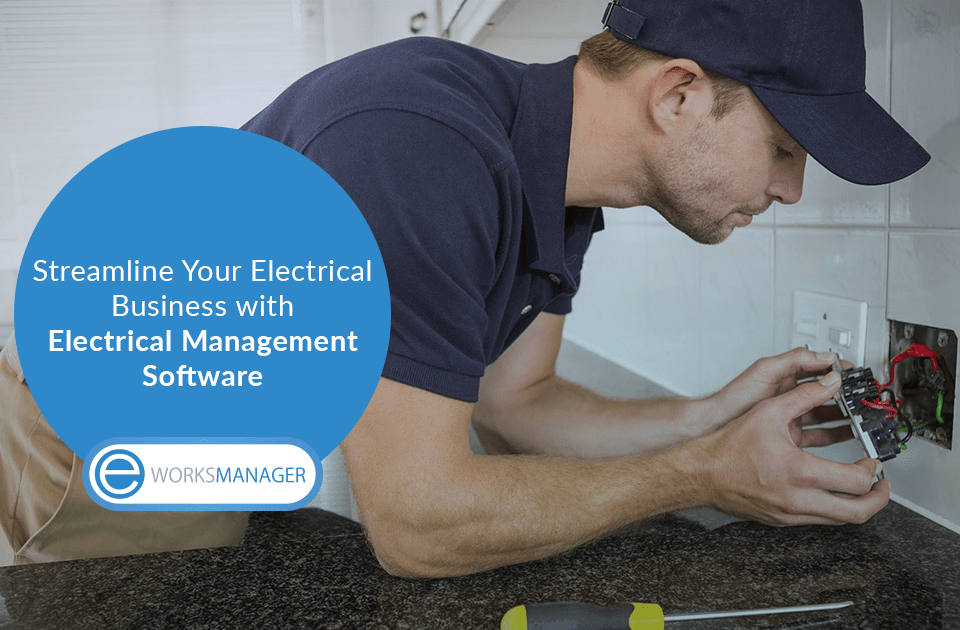 Streamline Your Electrical Business with Electrical Management Software